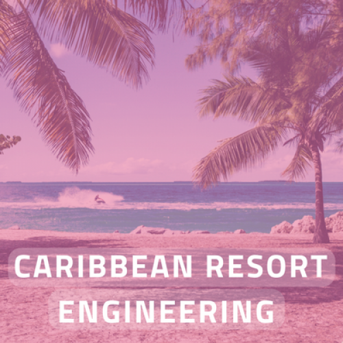Caribbean Resort Engineering